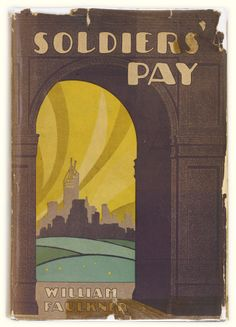 The front cover of William Faulkner's Soldier's Pay